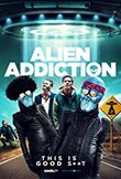 Alien Addiction DVD Release Date