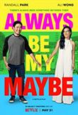 Always Be My Maybe DVD Release Date