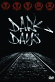 Dark Days DVD Release Date