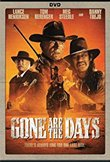 Gone Are The Days DVD Release Date