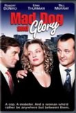 Mad Dog and Glory DVD Release Date