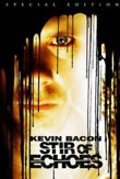 Stir of Echoes DVD Release Date