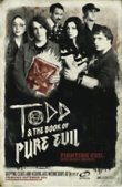 Todd and the Book of Pure Evil DVD Release Date