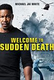 Welcome to Sudden Death DVD Release Date