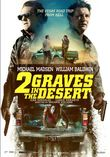 2 Graves in the Desert DVD Release Date