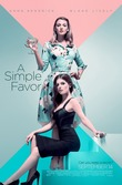 A Simple Favor 4K BD + Digital [Blu-ray] DVD Release Date