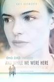 And While We Were Here DVD Release Date