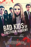 Bad Kids of Crestview Academy DVD Release Date