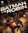 Batman vs. Robin DVD Release Date
