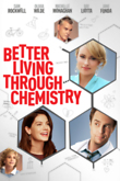 Better Living Through Chemistry DVD Release Date