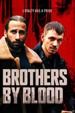 Brothers by Blood DVD Release Date