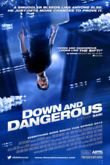 Down and Dangerous DVD Release Date