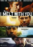 I Melt with You DVD Release Date