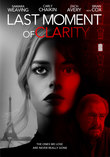 Last Moment of Clarity DVD Release Date