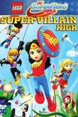 Lego DC Super Hero Girls: Super-Villain High DVD Release Date