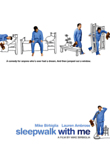 Sleepwalk with Me DVD Release Date