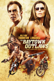 The Baytown Outlaws DVD Release Date