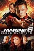 The Marine 6: Close Quarters DVD Release Date