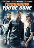 Tomorrow You're Gone DVD Release Date