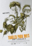 Trailer Park Boys: Don't Legalize It DVD Release Date