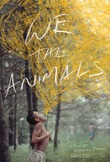 We the Animals DVD Release Date